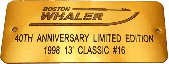 Boston Whaler 40th Anniversary Model Identification Plaque